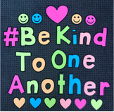 #Be Kind To One Another Display (Free) #ausbts18