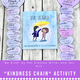 """Be Kind"" by Pat Zietlow Miller- Kindness Chain Activity f"