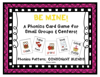 """""""Be Mine!"""" ~ A Valentine's Day-Themed CONSONANT BLENDS Phonics Game"""