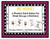 """Be Mine!"" ~ A Valentine's Day-Themed LETTER/SOUND Phonics Game"