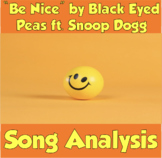 """Be Nice"" by Black Eyed Peas ft. Snoop Dog (Song Analysis Opener)"