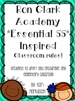 Ron Clark Academy Essential 55 inspired *Be Significant* rules 1