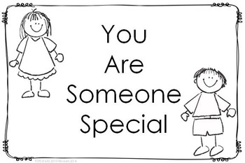 """""""Be Someone Special"""" Posters"""