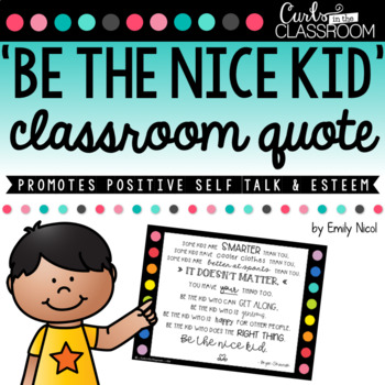 'Be The Nice Kid' Classroom Display