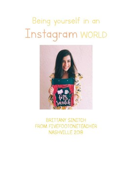 Be Yourself in an Instagram World