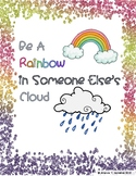 """""""Be a Rainbow In Someone Else's Cloud"""" Student Activity"""