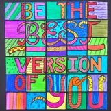 Be the Best Version of You - Collaborative Art Poster