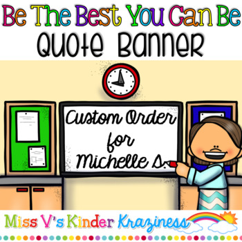 """""""Be the Best You Can Be"""" Quote Banner (Custom Order)"""