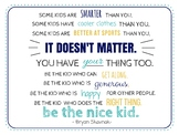 """""""Be the Nice Kid"""" Quote Classroom Poster #2"""