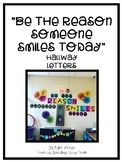 """""""Be the Reason Someone Smiles Today"""" Letters"""
