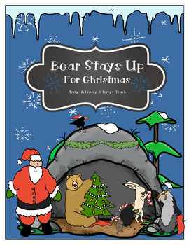 """Bear Stays Up For Christmas"" Literacy, Math and Craftivity"