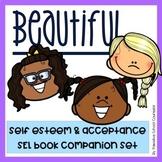 """Beautiful"" SEL book companion on self esteem and self confidence"