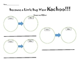 """""""Because a Little Bug Went, Ka-CHOO!"""" Cause and Effect"""