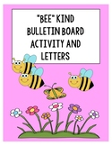 """""""Bee Kind"""" Bulletin Board Activities and Letters"""