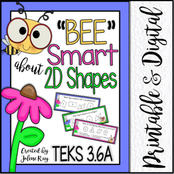 """Bee"" Smart about 2D Shapes: TEKS 3.6a"