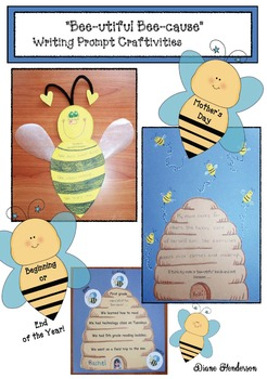 """Bee-utiful Bee-cause"" Writing Craftivities for BTS, End of Year & Mother's Day"