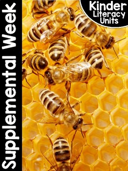 *Bees: a FREE WEEK* of KinderLiteracy™ and FirstieLiteracy™!