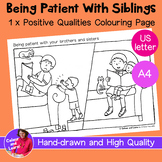 """""""Being Patient With Brothers + Sisters"""" Coloring Sheet/Col"""