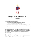"""""""Being a Super Communicator"""" Project"""