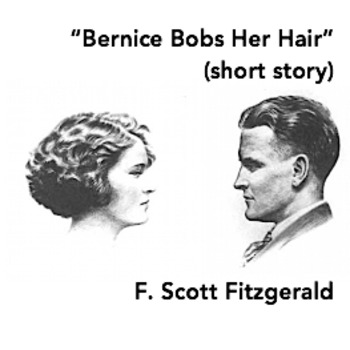 """Bernice Bobs Her Hair"" (short story) [UPDATED]"