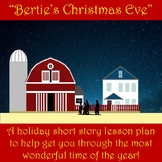 """""""Bertie's Christmas Eve"""" by Saki! Full Short Story Lesson Plan for the Holidays!"""