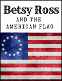 """""""Betsy Ross and the American Flag"""" for ESL Students"""
