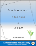 """""""Between Shades of Gray"""" by RUTA SEPETYS Novel Study"""