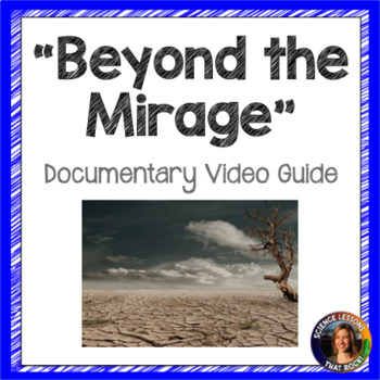 Beyond the Mirage Water Documentary Video Guide