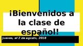¡Bienvenidos a la clase de español! (First day of school P