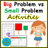 """Big Problem"" or ""Small Problem"" Activities"