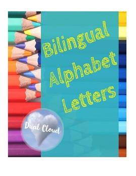 ~ Bilingual Alphabet Letters! ~
