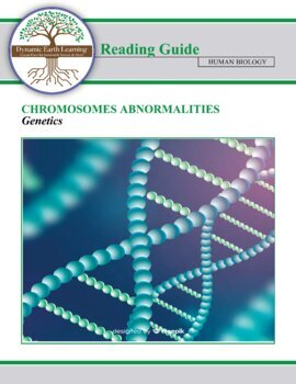 (Biology and Genetics) Chromosome Abnormalities - Reading Guide