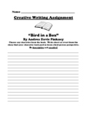 """""""Bird in a Box"""" By Andrea Davis Pinkney CREATIVE WRITING UDL WORKSHEET"""