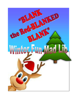 """""""Blank the Red-Blanked Blank"""" Winter Fun Mad Lib"""