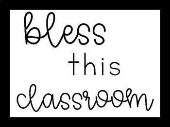 """""""Bless this classroom"""" sign"""