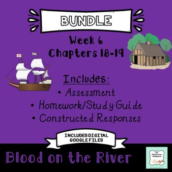 """Blood on the River"" BUNDLE Chapters 18-19"