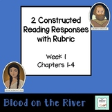 """""""Blood on the River"""" Constructed Response (with rubric) Chapters 1-4"""