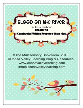"""Blood on the River"" EXIT TICKET/Main Idea (with rubric) Chapter 12"