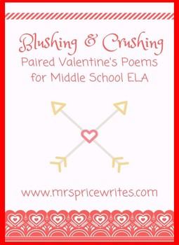 *Blushing and Crushing Small Pack* - Paired Valentine's Day Poems for ELA