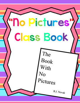"""Book With No Pictures"" Class Book"