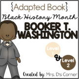 Booker T. Washington - Black History Month Adapted Book [L