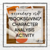 """Booksgiving"" Character Analysis"