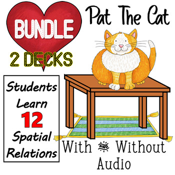 Spatial Concept BUNDLE! Pat The Cat - With and Without Audio {Boom Cards}