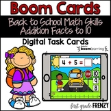 Back To School Boom Cards Addition Facts to 10 Distance Learning