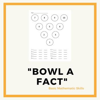 """Bowl a Fact"" Mathematics - Basic Skills"