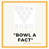 """Bowl a Fact"" Mathematics - Basic Skills"