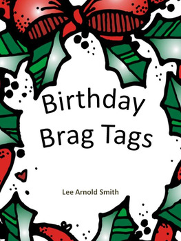 Monthly Birthdays Brag Tags
