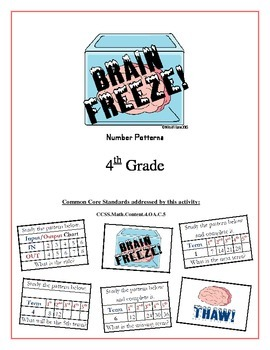 """Brain Freeze!"" Number Patterns 4th Grade Common Core Game Packet"