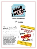 """Brain Freeze!"" Primes, Composites and Factors 4th Grade Common Core Game Packet"