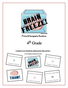 """""""Brain Freeze!"""" Primes, Composites and Factors 4th Grade Common Core Game Packet"""